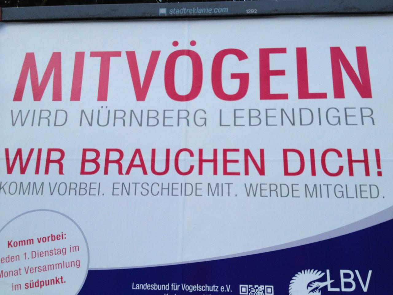 Mitvögeln wird Nürnberg lebendiger -Plakate in der Schnieglinger Str. Nürnberg
